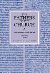 The Homilies of Saint Jerome, Volume 2 (Homilies 60–96) (The Fathers of the Church, Volume 57)