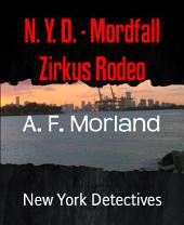 N. Y. D. - Mordfall Zirkus Rodeo: New York Detectives