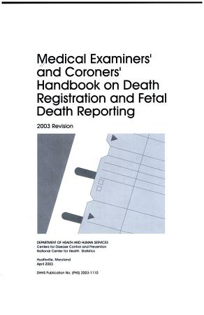 Medical examiners  and coroners  handbook on death registration and fetal death reporting PDF