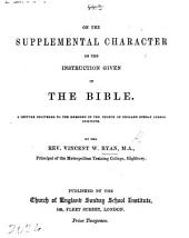 On the Supplemental Character of the Instruction given in the Bible. A lecture, etc