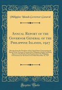 Annual Report of the Governor General of the Philippine Islands  1927 PDF