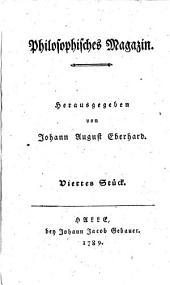 Philosophisches Magazin: Viertes Stück, Band 1