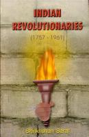 Indian Revolutionaries 1757 1961  Vol 3  PDF