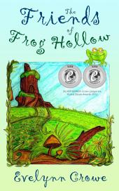 The Friends of Frog Hollow