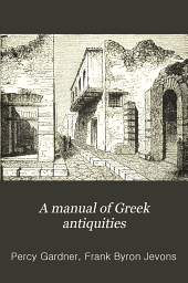 A manual of Greek antiquities