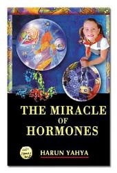 The Miracle Of Hormones