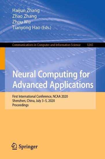 Neural Computing for Advanced Applications PDF