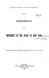Annual Report of the Regents of the University, to the Legislature of the State of New-York: Volume 99