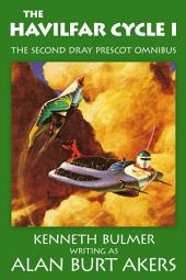 The Havilfar Cycle I: The second Dray Prescot omnibus
