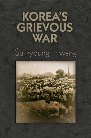 Korea s Grievous War