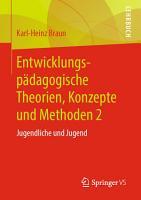 Entwicklungsp  dagogische Theorien  Konzepte und Methoden 2 PDF