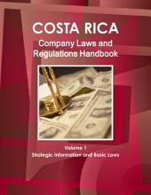 Costa Rica Company Laws and Regulations Handbook