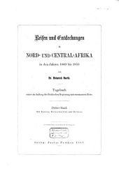 Reisen und Entdeckungen in Nord- und Central-Afrika in Den Jahren 1849 Bis 1855: Volume 3
