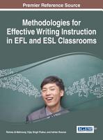 Methodologies for Effective Writing Instruction in EFL and ESL Classrooms PDF