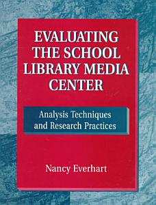 Evaluating the School Library Media Center PDF