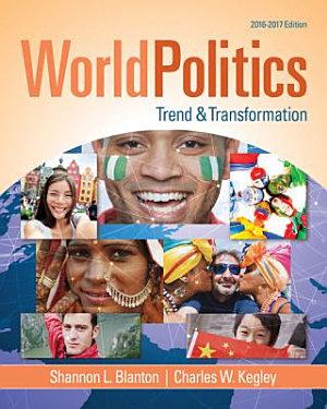 World Politics  Trend and Transformation  2016   2017 PDF