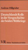 Deutschlands Rolle in der Vorgeschichte der beiden Weltkriege PDF