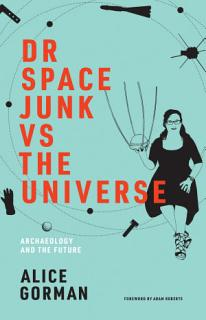 Dr Space Junk vs The Universe Book