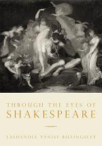 Through the Eyes of Shakespeare