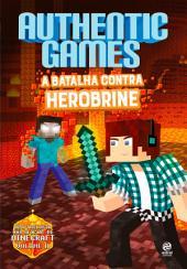 AuthenticGames: A batalha contra Herobrine