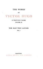 The Works of Victor Hugo ...: The man who laughs