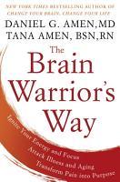 The Brain Warrior s Way PDF