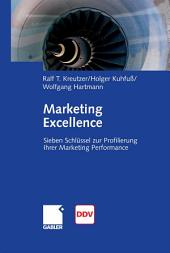 Marketing Excellence: 7 Schlüssel zur Profilierung Ihrer Marketing Performance