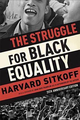 The Struggle for Black Equality PDF
