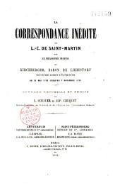 La correspondance inédite de L.C. de Saint-Martin et Kirchberger, baron de Liebistorf: 22 mai 1792 - 7 nov. 1797