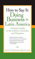 How to Say It  Doing Business in Latin America PDF