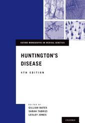 Huntington's Disease: Edition 4