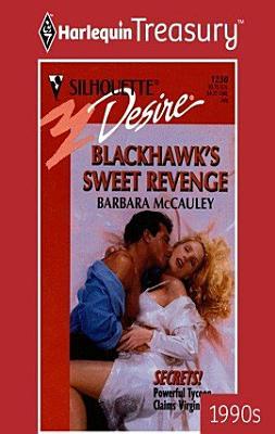 Blackhawk s Sweet Revenge