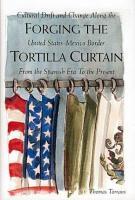 Forging the Tortilla Curtain PDF