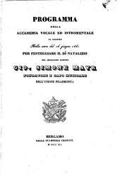 Programma della Accademia Vocale ed Istromentale da eseguirsi nella sera dal 14 giugno 1841 per festeggiare il di natalizio del chiarissimo maestro Gio. Simone Mayr, fondatore e capo musicale dell'Unione Filarmonica