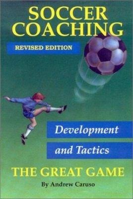 Soccer Coaching  Development  and Tactics PDF