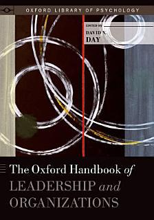 The Oxford Handbook of Leadership and Organizations Book