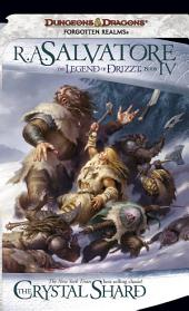 The Crystal Shard: The Legend of Drizzt, Book 4