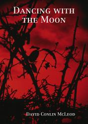 Dancing With The Moon Book PDF
