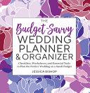 The Budget Savvy Wedding Planner   Organizer