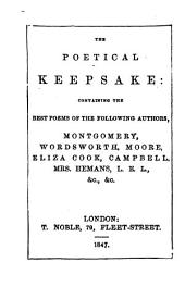 The Poetical Keepsake: Containing the Best Poems of ... Montgomery, Wordsworth, Etc