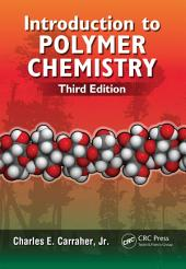 Introduction to Polymer Chemistry, Third Edition: Edition 3