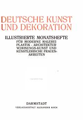 Deutsche Kunst und Dekoration: Band 9