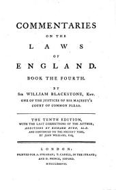 Commentaries on the Laws of England: In Four Books. Of public wrongs, Volume 4