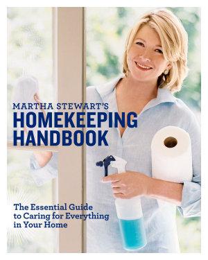 Martha Stewart s Homekeeping Handbook