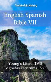 English Spanish Bible VII: Young ́s Literal 1898 - Sagradas Escrituras 1569