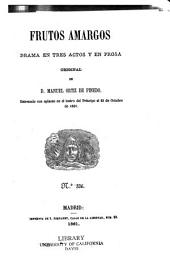 Frutos amargos: drama en tres actos y en prosa