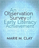 An Observation Survey of Early Literacy Achievement  Fourth Edition Book