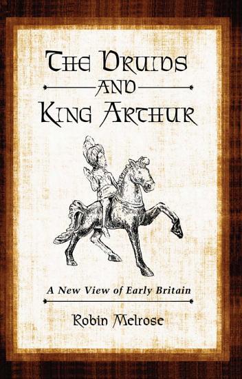 The Druids and King Arthur PDF