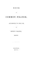Book of Common Prayer  according to the use of King s Chapel  Boston PDF