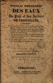 Nouveau programme des eaux, du parc et des jardins de Versailles: constenant ...